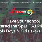 Have your school entered the Spar F.A.I Primary Schools Boys & Girls 5-a-side yet ?